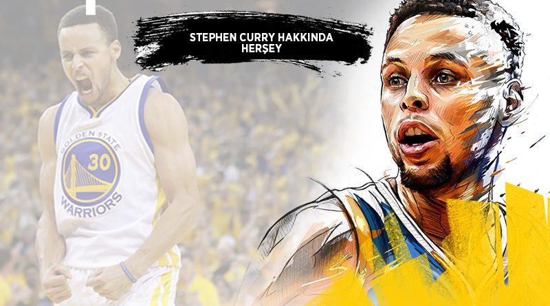 Stephen Curry Hakkında Herşey