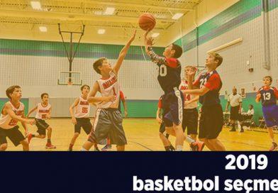 Basketbol Altyapı Seçmeleri 2019