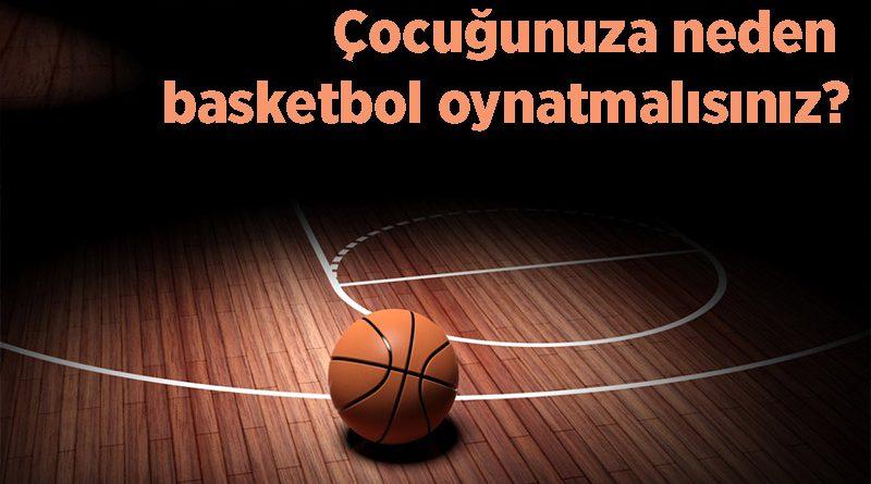 Basketbol, Çocuklarda Yaşam Becerilerini Geliştirmeye Nasıl Yardımcı Olur?