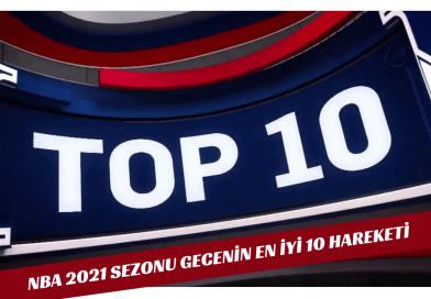 2021 Sezonu Temmuz Ayı NBA Top 10